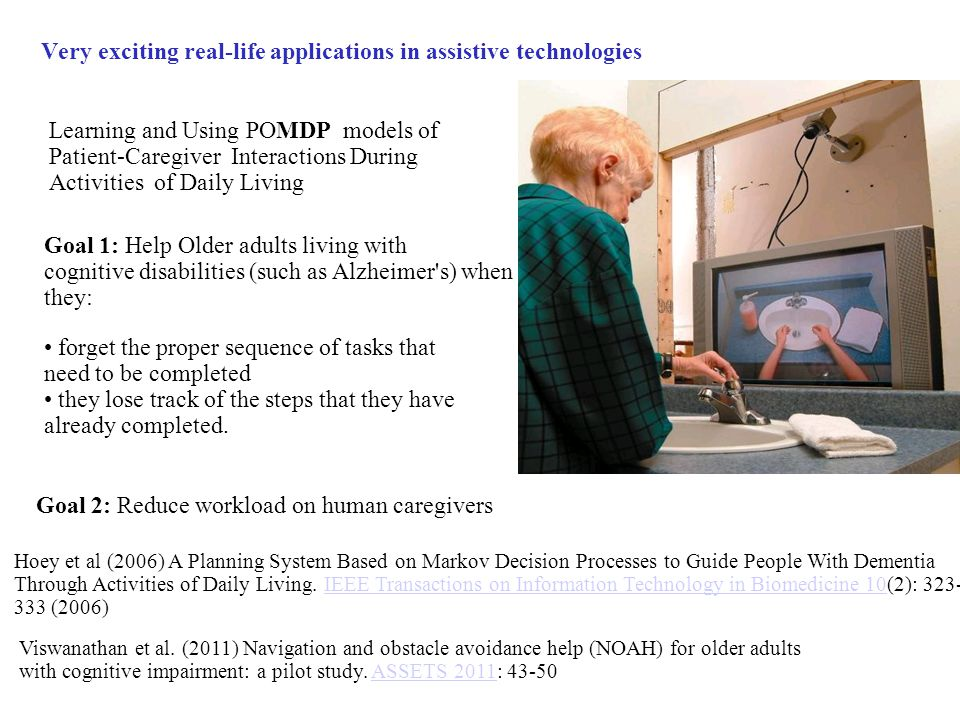 Very exciting real-life applications in assistive technologies
