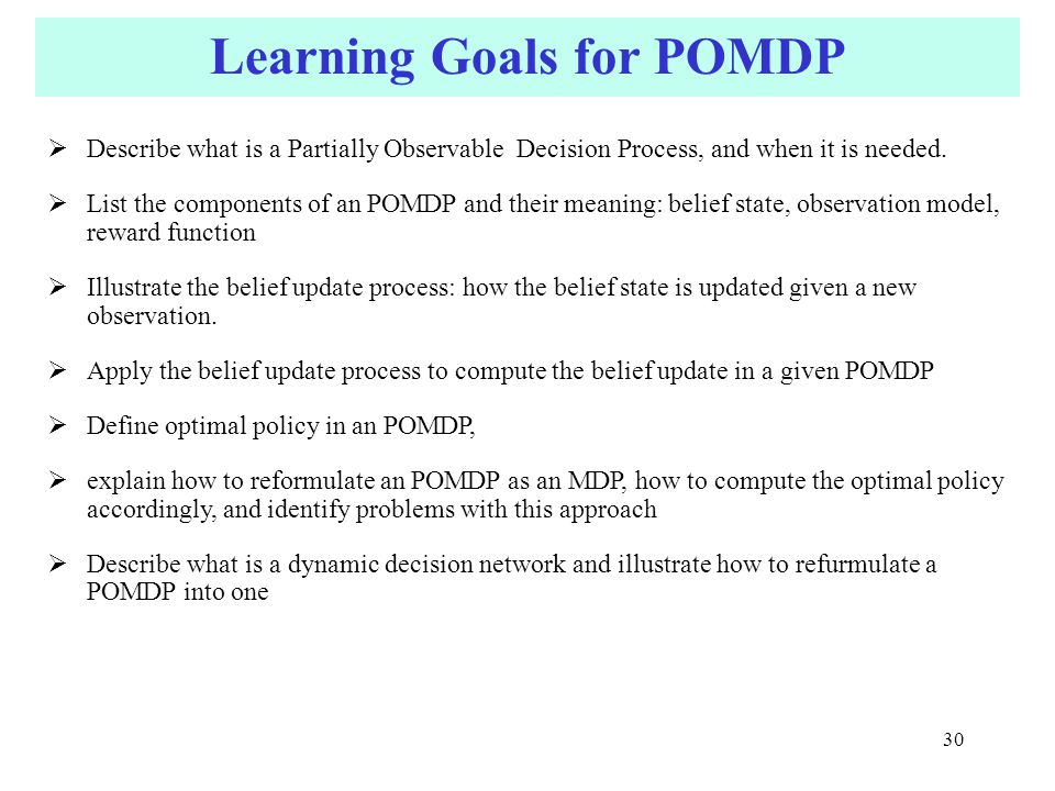 Learning Goals for POMDP