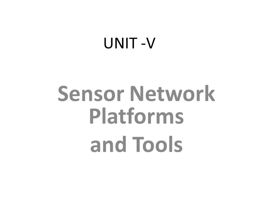 Sensor Network Platforms and Tools