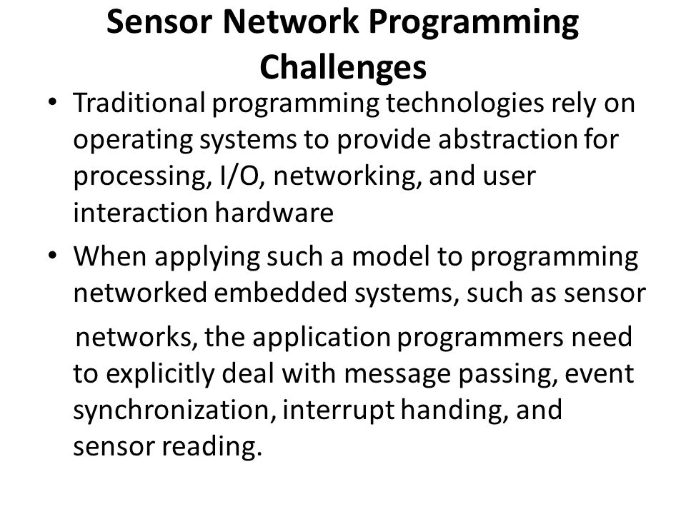 Sensor Network Programming Challenges