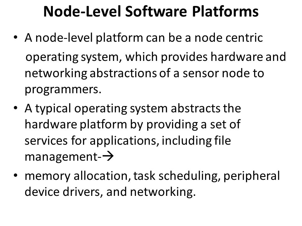 Node-Level Software Platforms