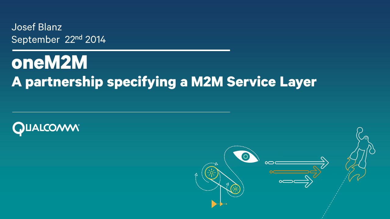 oneM2M A partnership specifying a M2M Service Layer