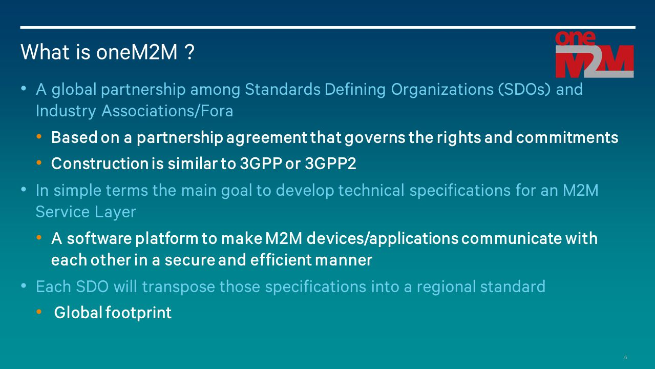 What is oneM2M A global partnership among Standards Defining Organizations (SDOs) and Industry Associations/Fora.
