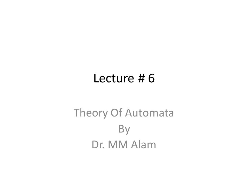 Theory Of Automata By Dr. MM Alam