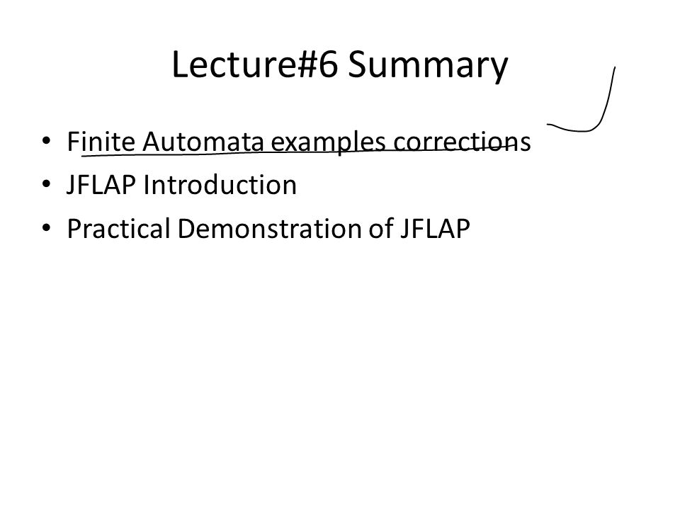 Lecture#6 Summary Finite Automata examples corrections