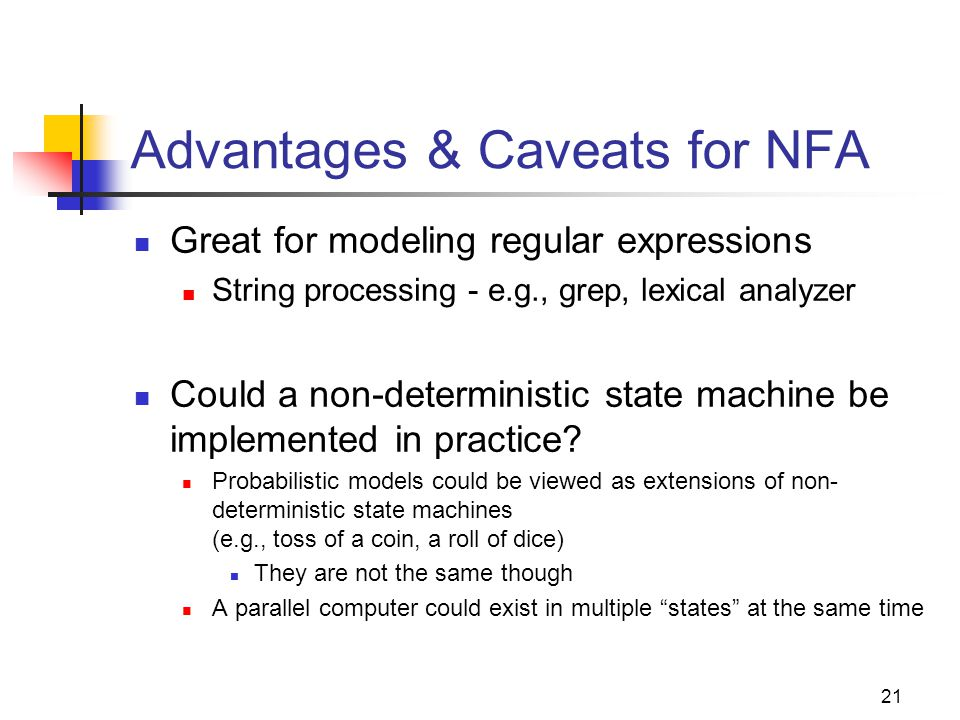 Advantages & Caveats for NFA