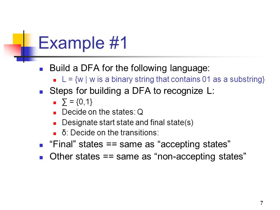 Example #1 Build a DFA for the following language:
