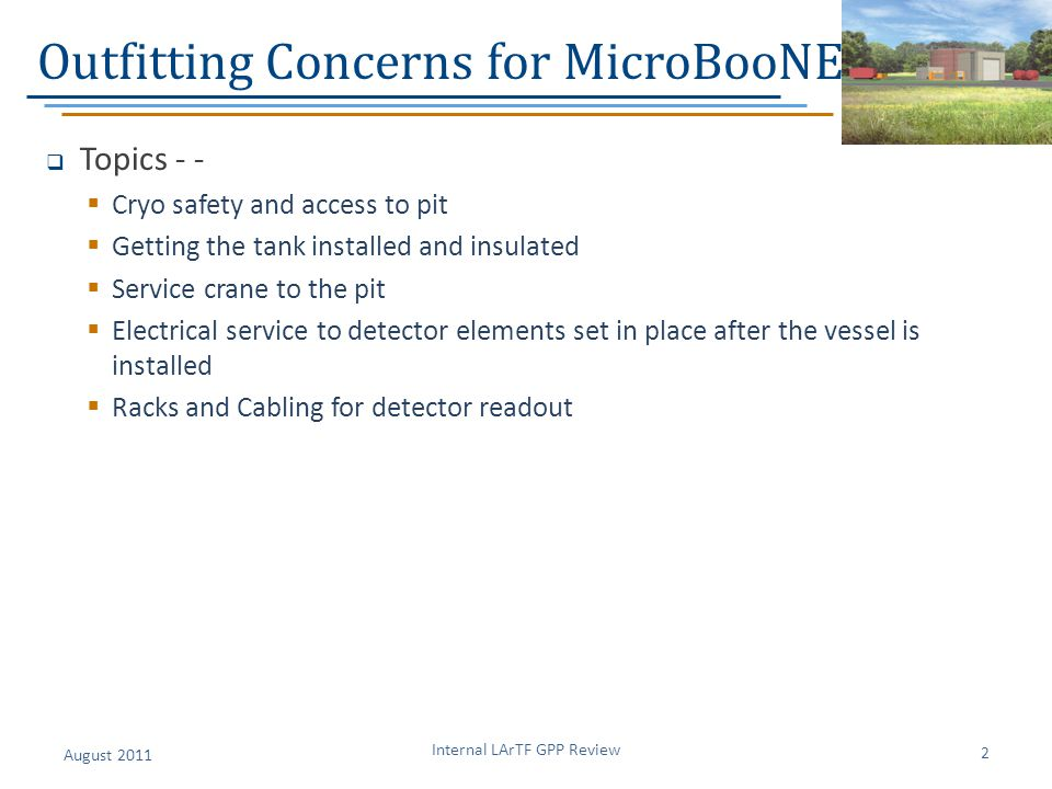 Outfitting Concerns for MicroBooNE