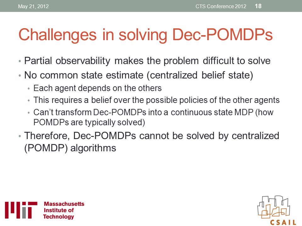 Challenges in solving Dec-POMDPs