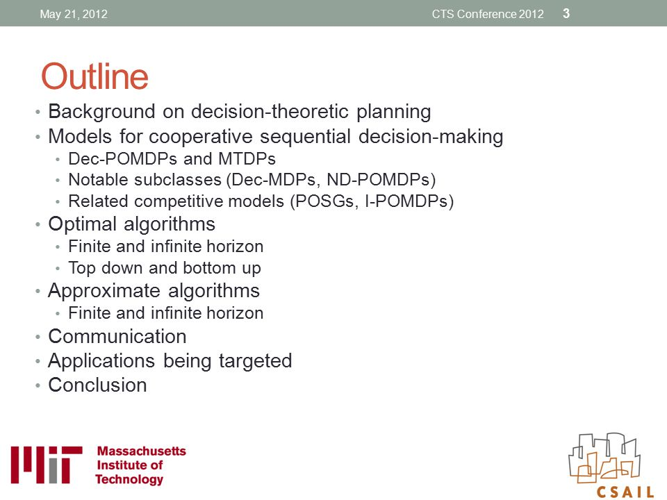 Outline Background on decision-theoretic planning