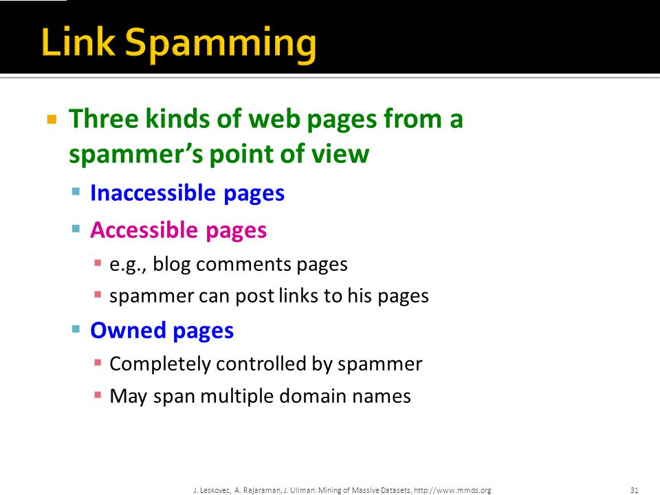 Link Spamming Three kinds of web pages from a spammer's point of view