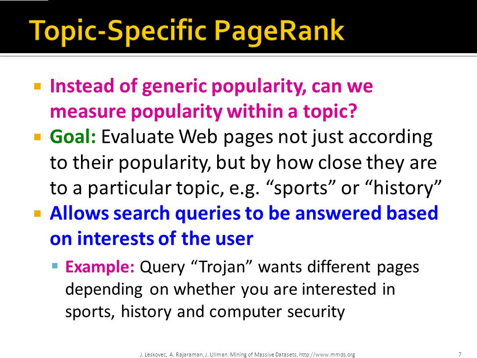 Topic-Specific PageRank