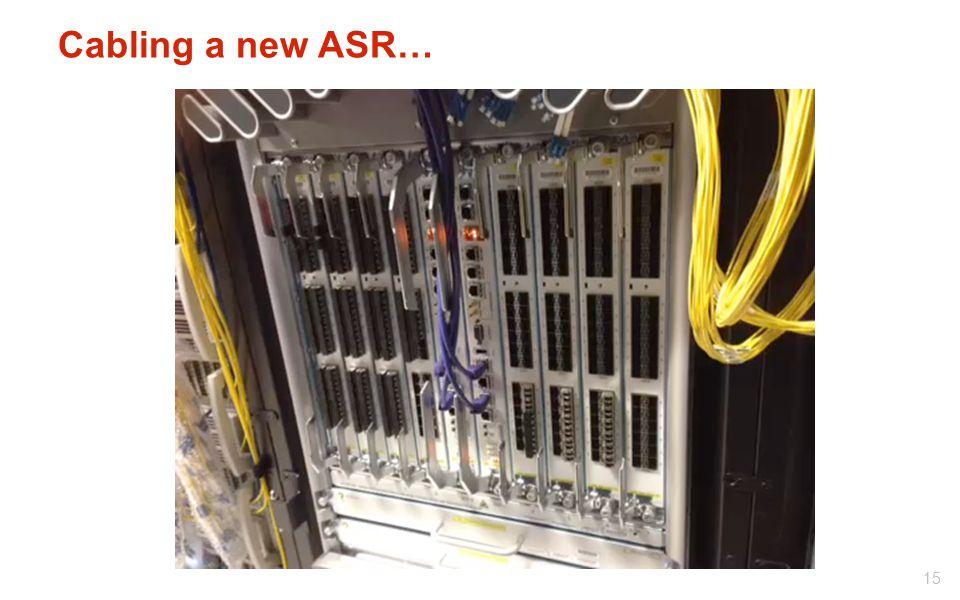 Cabling a new ASR…
