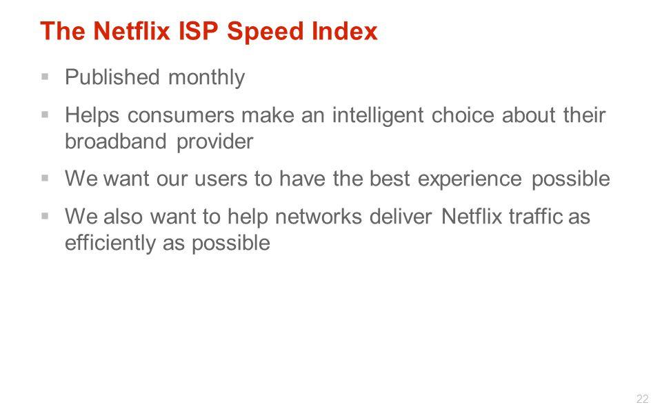 The Netflix ISP Speed Index