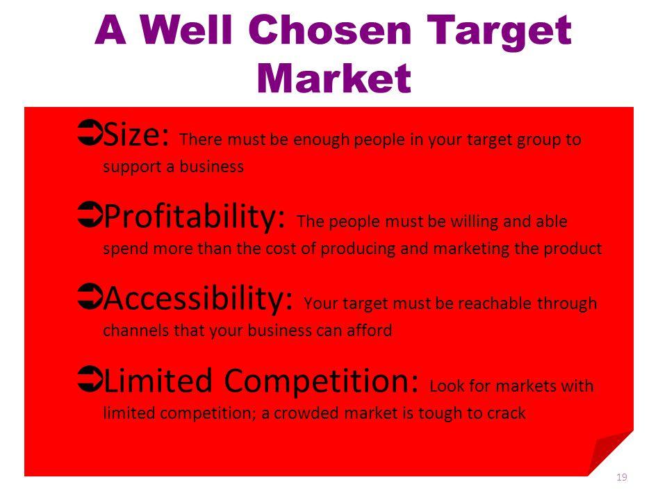 A Well Chosen Target Market