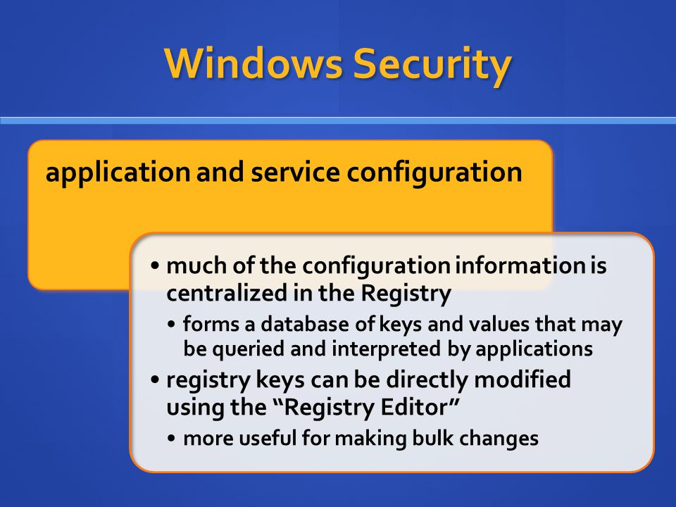 Windows Security application and service configuration