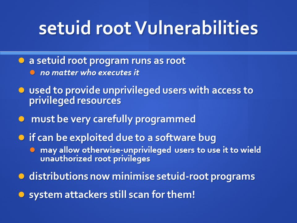setuid root Vulnerabilities