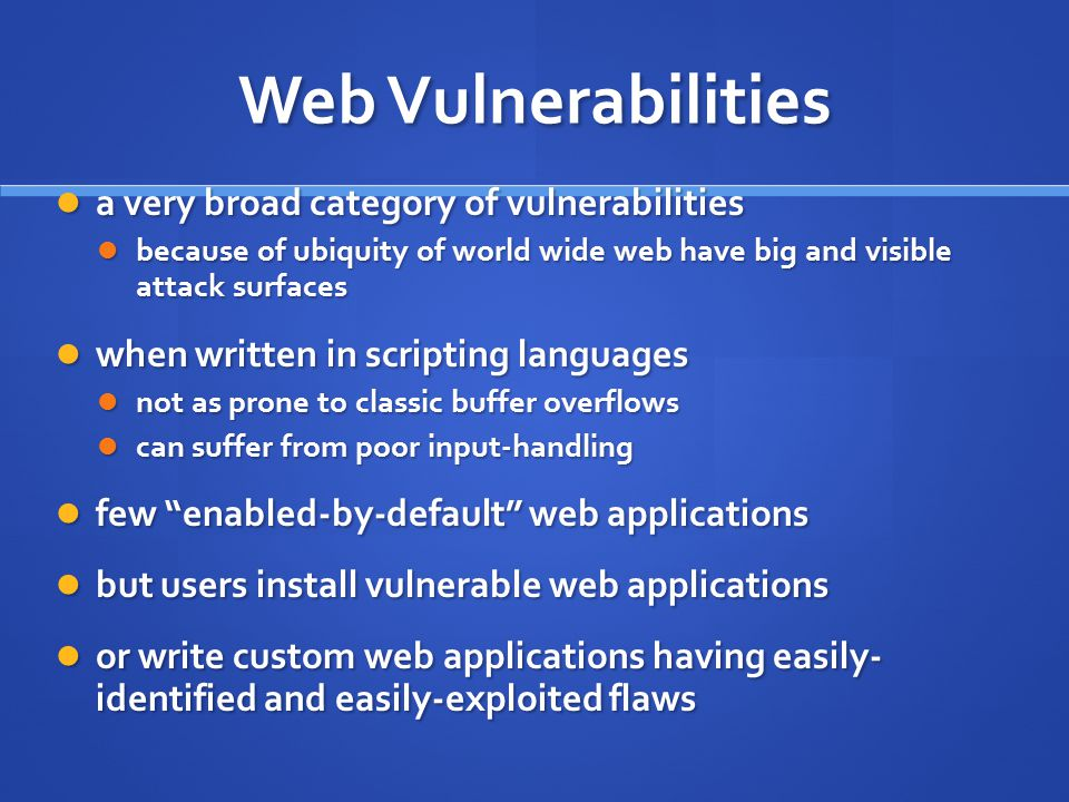 Web Vulnerabilities a very broad category of vulnerabilities