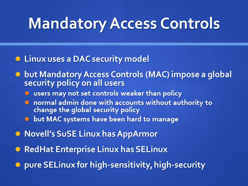 Mandatory Access Controls