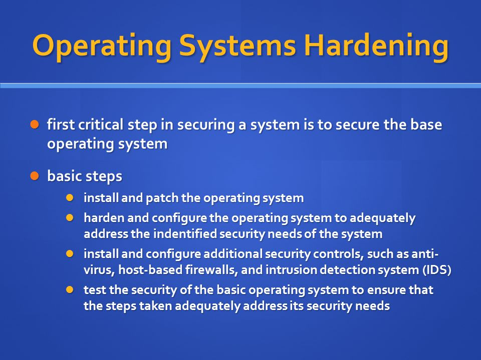 Operating Systems Hardening