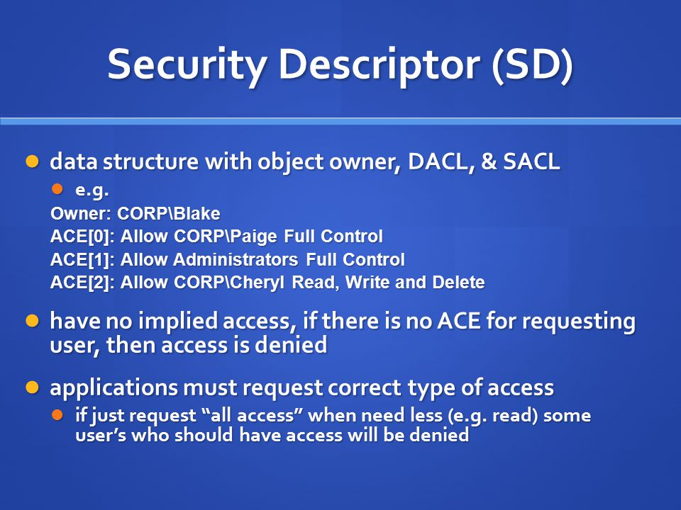 Security Descriptor (SD)