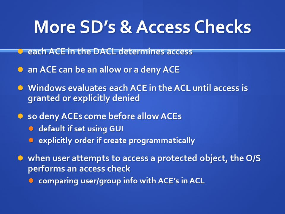 More SD's & Access Checks