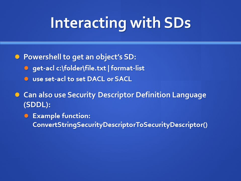 Interacting with SDs Powershell to get an object's SD: