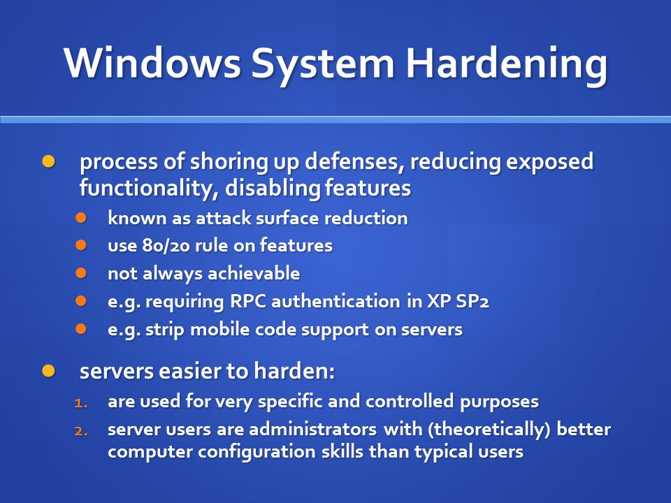 Windows System Hardening