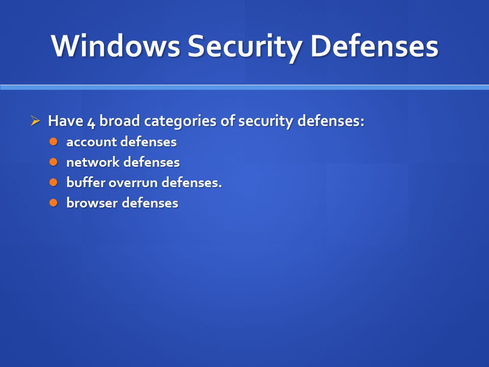 Windows Security Defenses