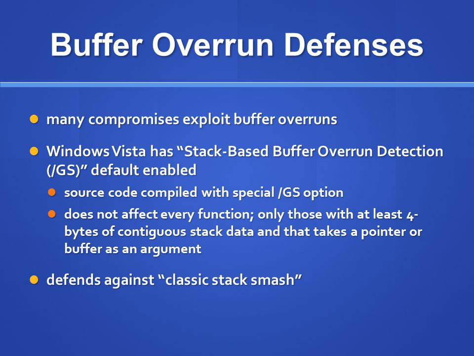 Buffer Overrun Defenses