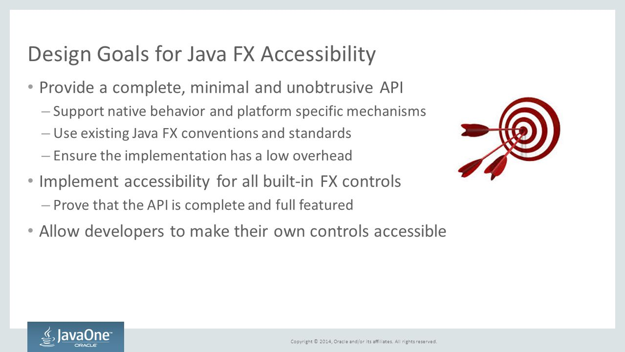 Design Goals for Java FX Accessibility