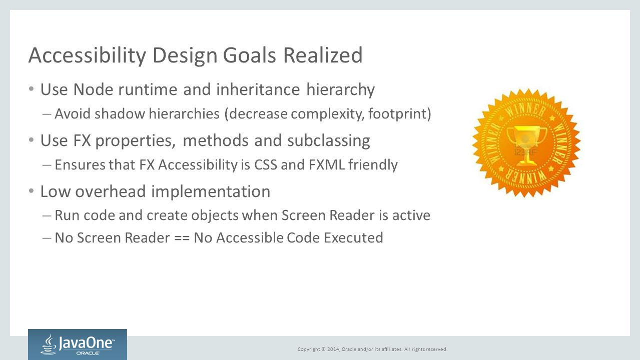 Accessibility Design Goals Realized