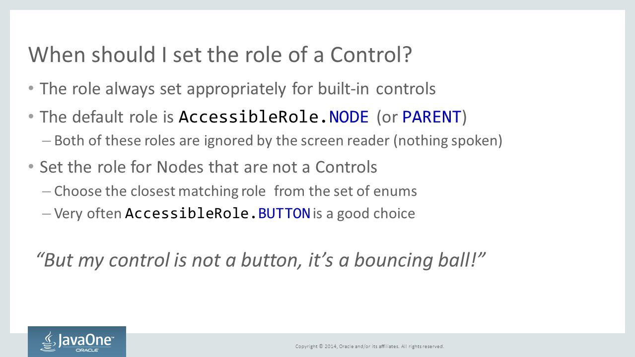 When should I set the role of a Control