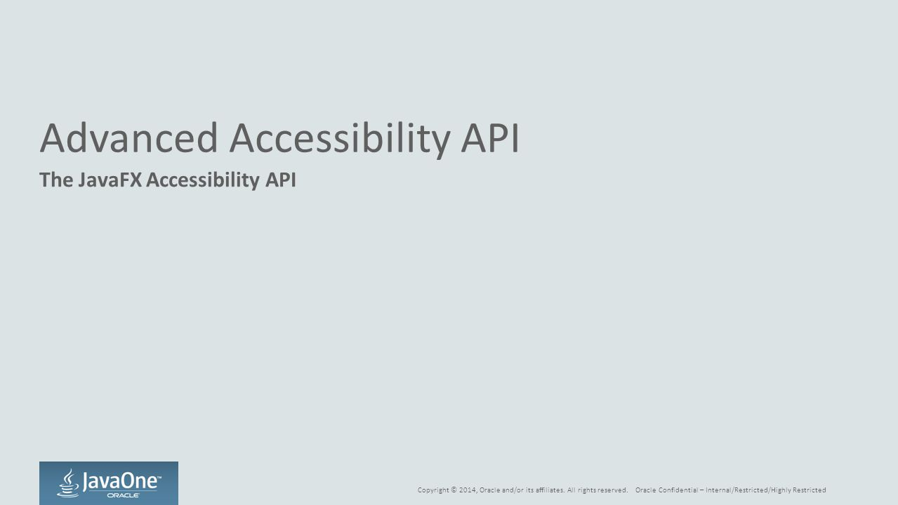 Advanced Accessibility API