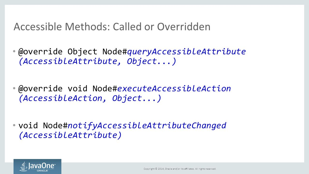 Accessible Methods: Called or Overridden