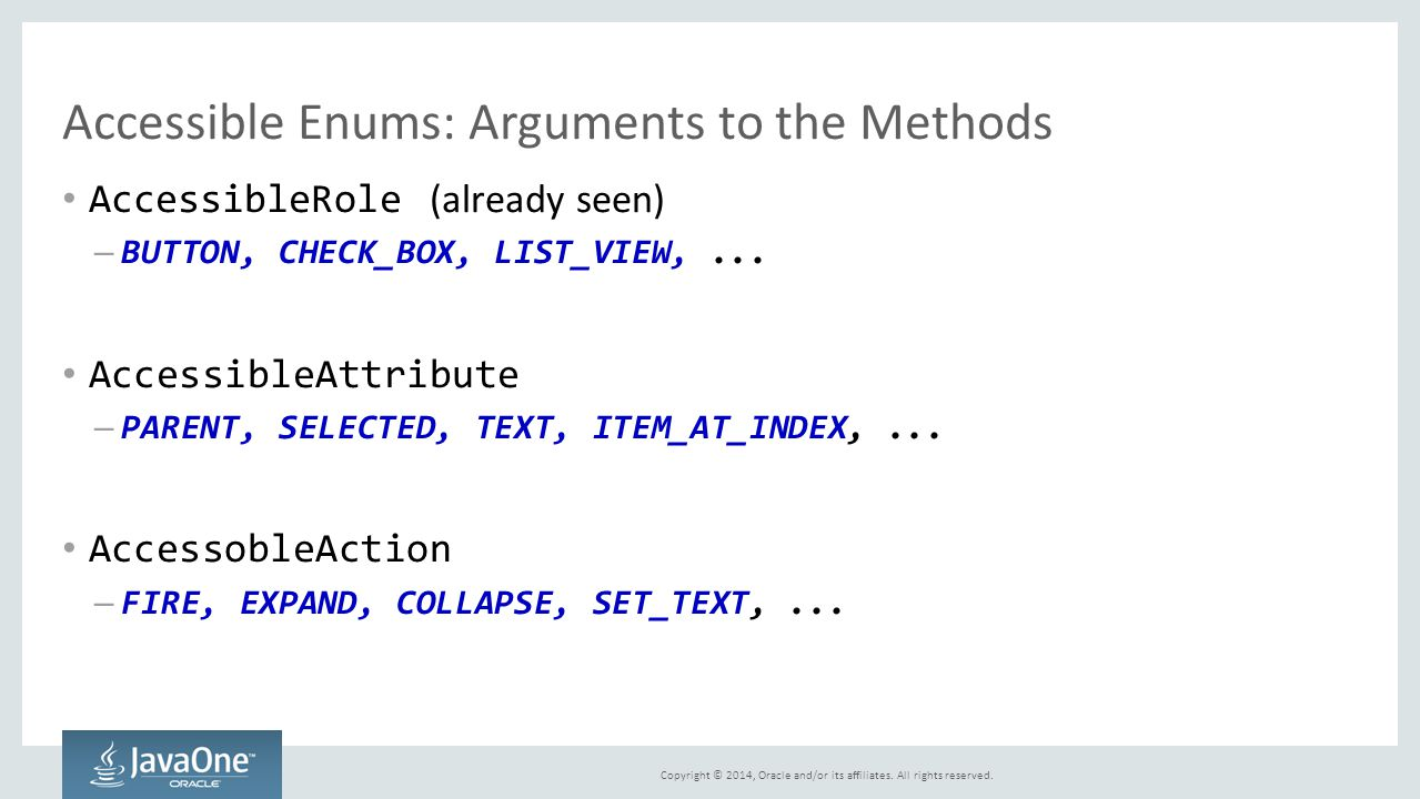 Accessible Enums: Arguments to the Methods