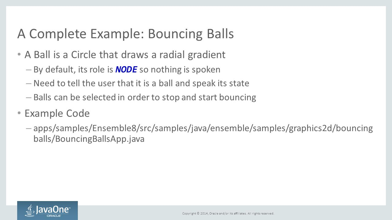 A Complete Example: Bouncing Balls