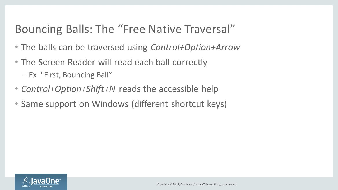 Bouncing Balls: The Free Native Traversal