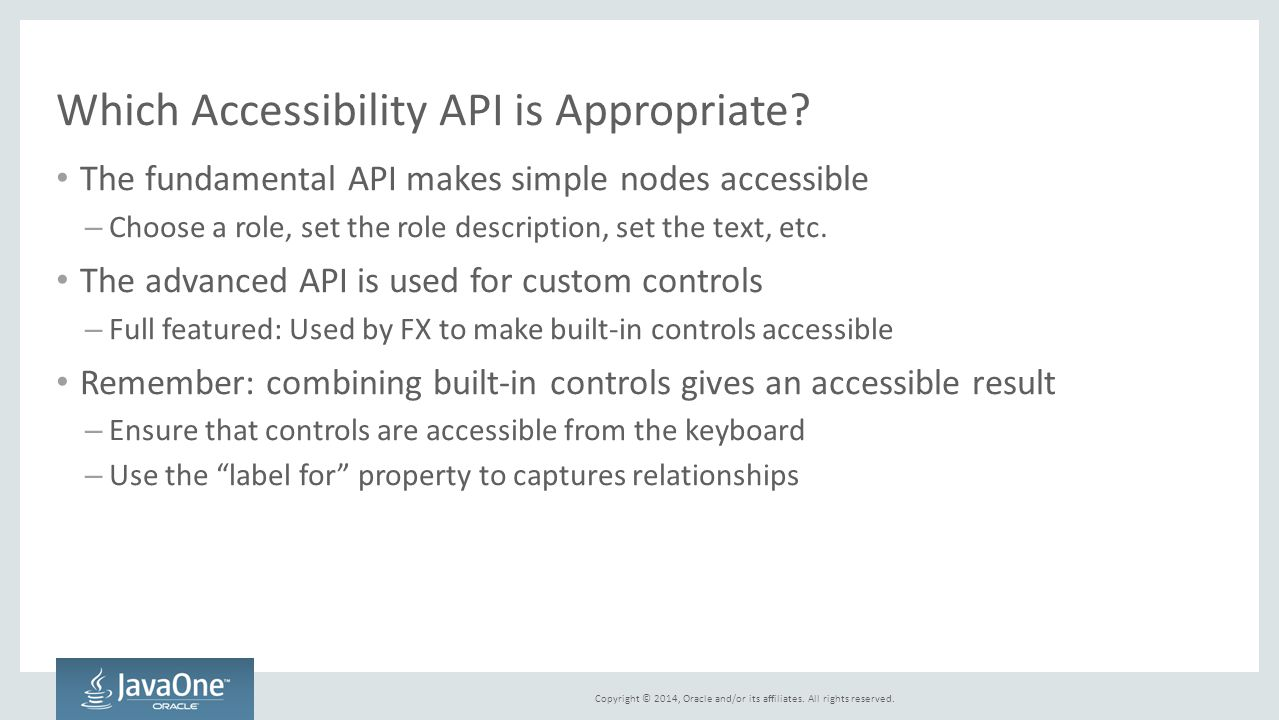 Which Accessibility API is Appropriate
