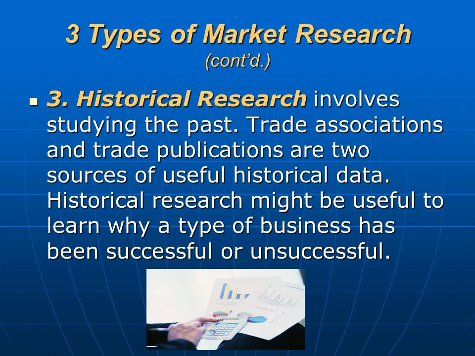 3 Types of Market Research (cont'd.)