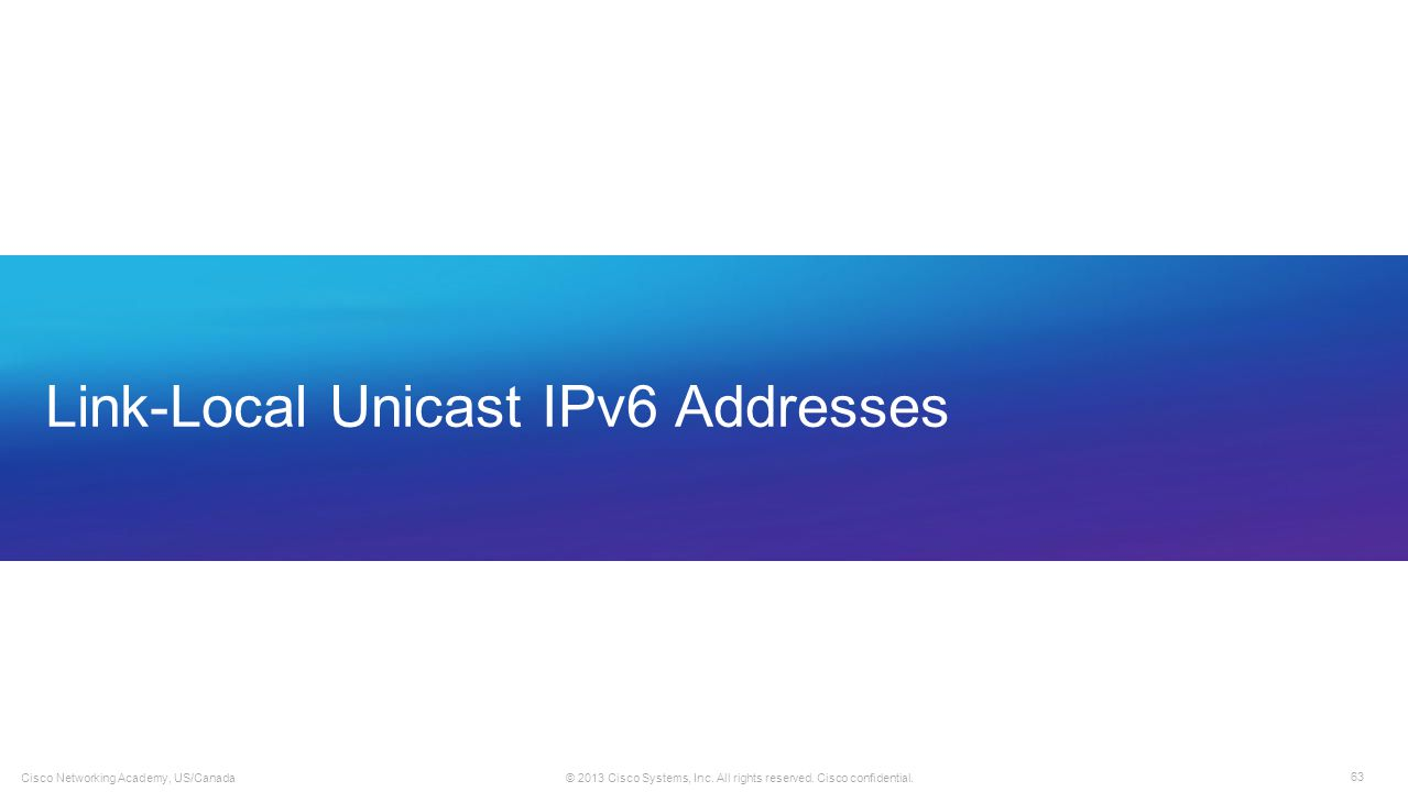Link-Local Unicast IPv6 Addresses