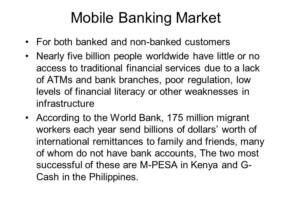 Mobile Banking Market For both banked and non-banked customers