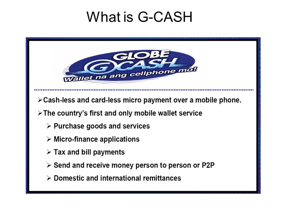 What is G-CASH