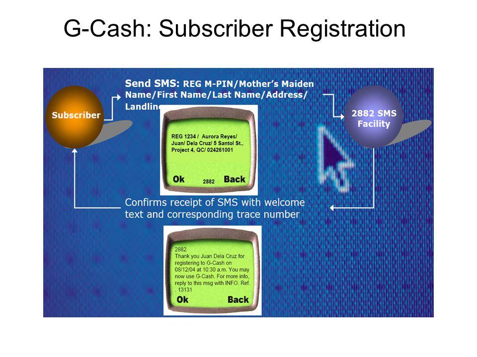 G-Cash: Subscriber Registration
