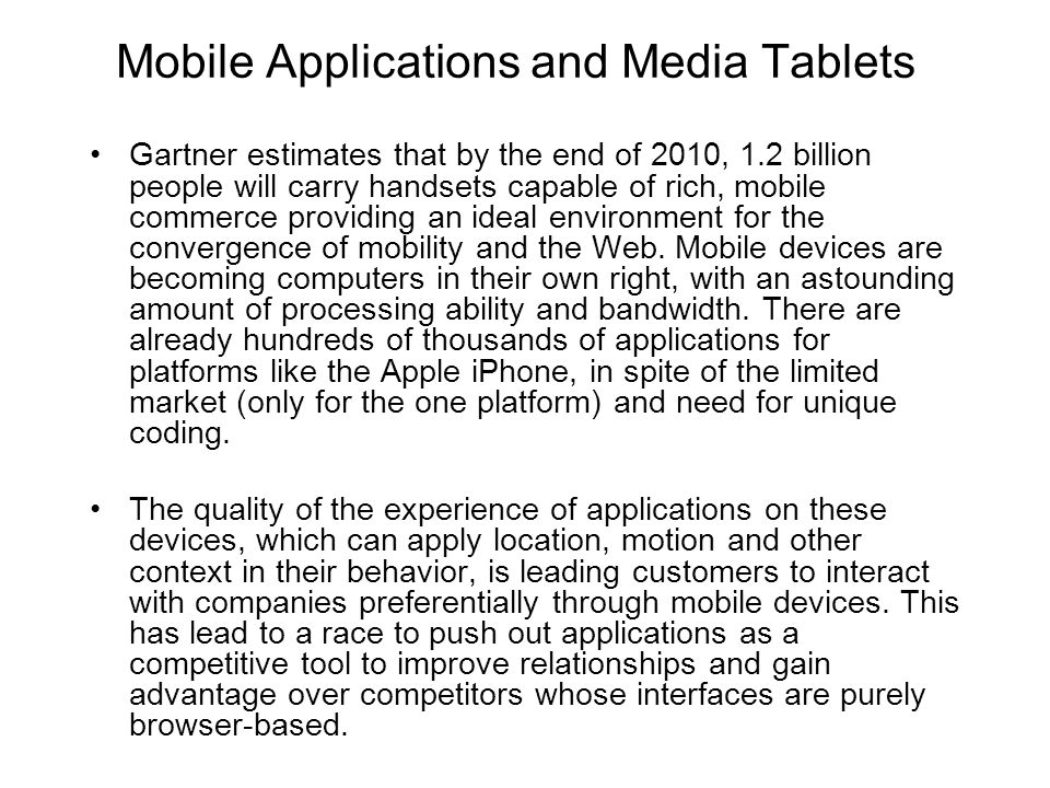 Mobile Applications and Media Tablets
