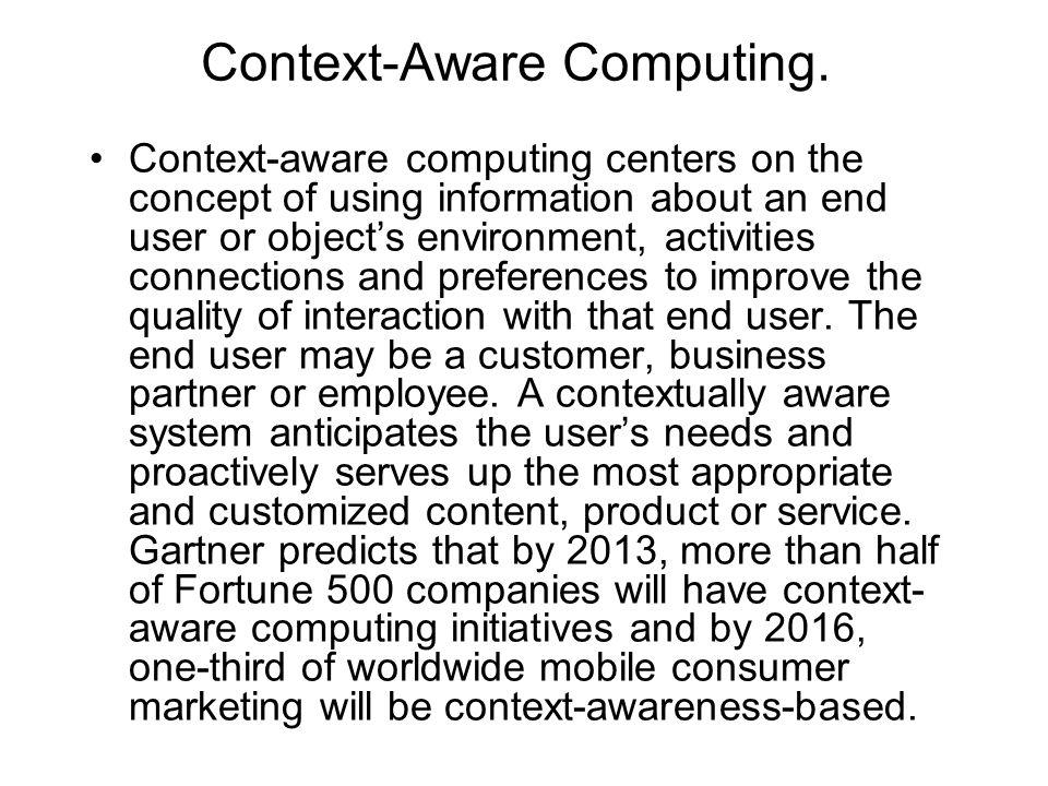 Context-Aware Computing.