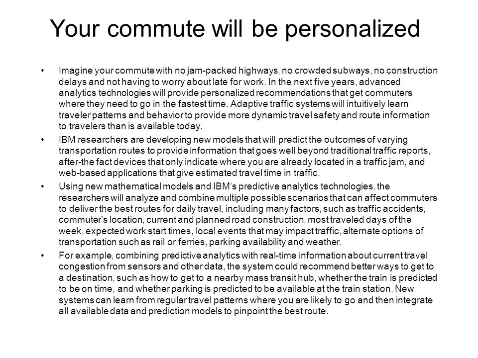 Your commute will be personalized