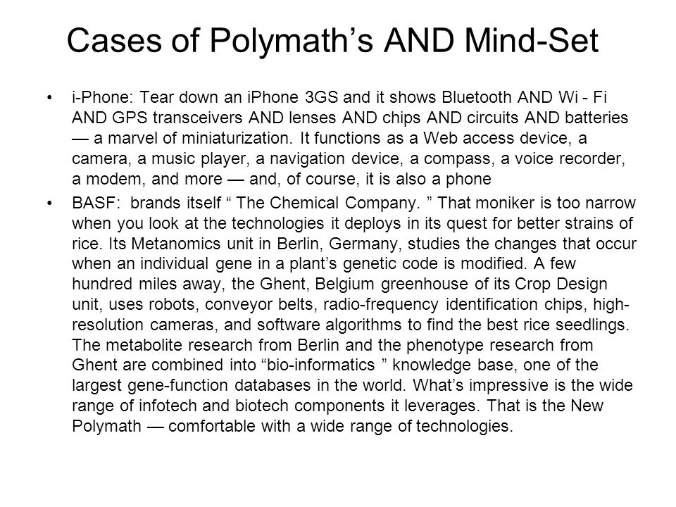 Cases of Polymath's AND Mind-Set