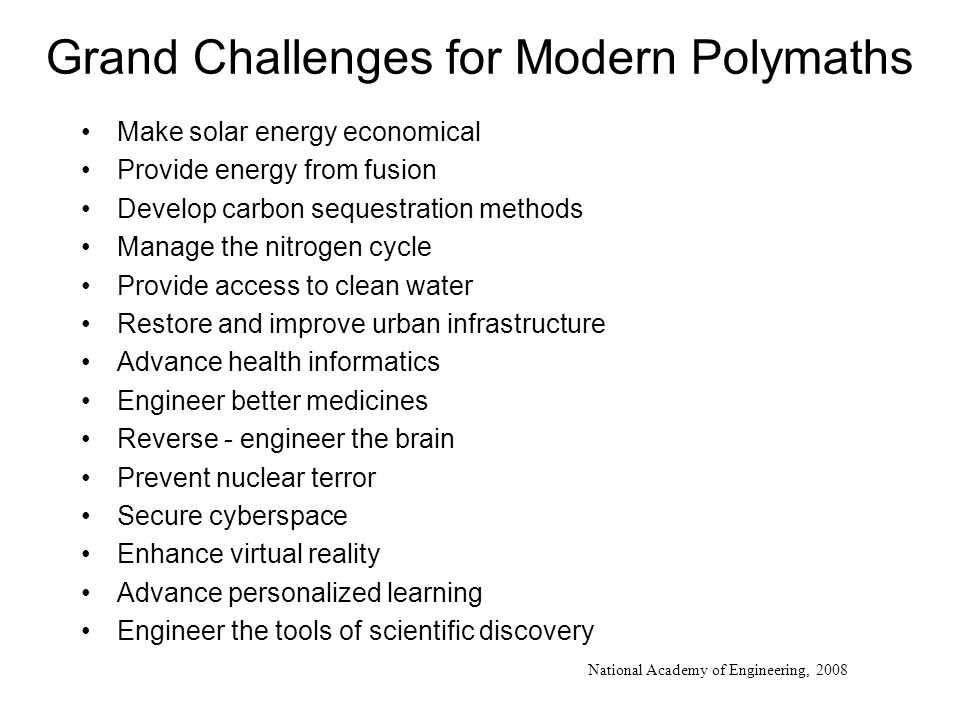 Grand Challenges for Modern Polymaths