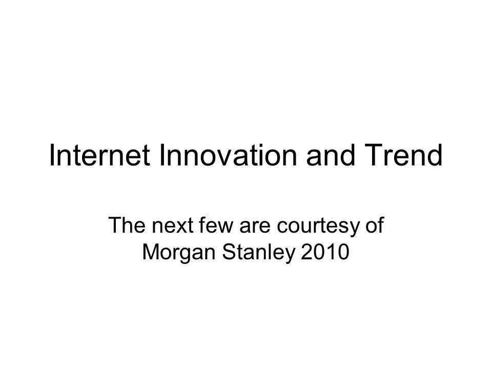 Internet Innovation and Trend